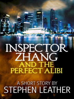 cover image of Inspector Zhang and the Perfect Alibi (a short story)